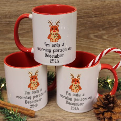 I'm only a morning person on December 25th Mug – 2