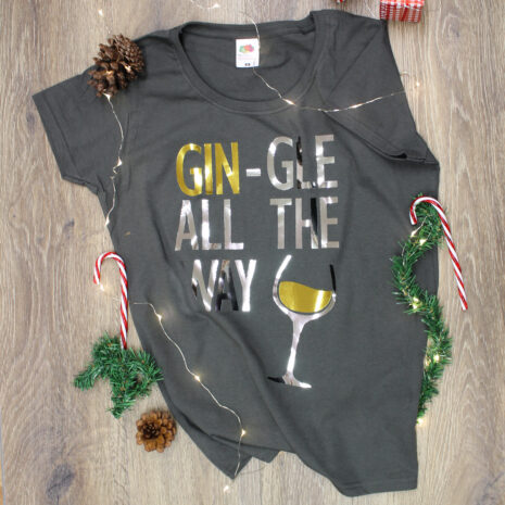gin-gle-all-the-way-t-shirt-1