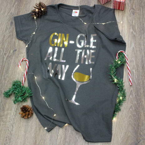 gin-gle-all-the-way-t-shirt-2