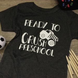 Ready To Crush Pre School T-shirt