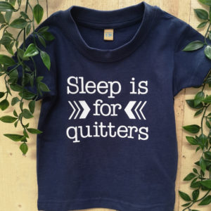 sleep-is-for-quitters-tshirt