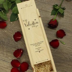 To my valentine I love you wine box