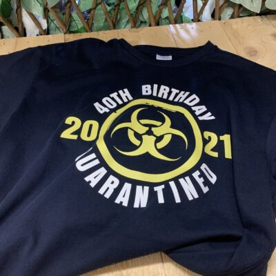 birthday quarantined t-shirt fmbranding gifts