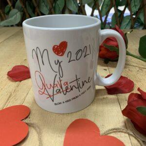 My Valentine Quarantine Mug FM Branding